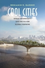 Cool Cities: Urban Sovereignty and the Fix for Global Warming Cover Image