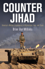 Counter Jihad: America's Military Experience in Afghanistan, Iraq, and Syria (Haney Foundation) Cover Image