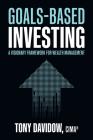Goals-Based Investing: A Visionary Framework for Wealth Management Cover Image