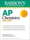 AP Chemistry, 2022-2023: 3 Practice Tests, Comprehensive Content Review & Practice (Barron's Test Prep) Cover Image