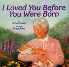I Loved You Before You Were Born Cover Image