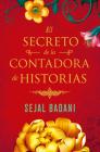 El secreto de la contadora de historias / The Storyteller's Secret Cover Image