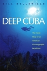 Deep Cuba: The Inside Story of an American Oceanographic Expedition Cover Image