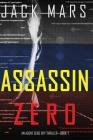 Assassin Zero (An Agent Zero Spy Thriller-Book #7) Cover Image