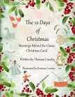 The 12 Days of Christmas: Meanings Behind the Classic Christmas Carol Cover Image
