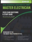 Ohio 2020 Master Electrician Exam Study Guide and Questions: 400+ Questions for study on the 2020 National Electrical Code Cover Image