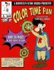 A Redneck's Guide Presents: Color Time Fun: A Coloring Book For All Ages (Activity Book #2) Cover Image