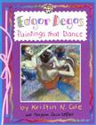 Edgar Degas: Paintings That Dance: Paintings That Dance (Smart About Art) Cover Image