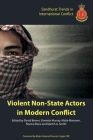 Violent Non-State Actors in Modern Conflict Cover Image