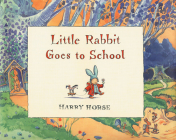 Little Rabbit Goes to School Cover Image