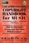 CHEAP PROTECTION COPYRIGHT HANDBOOK FOR MUSIC, 2nd Edition: Step-by-Step Guide to Copyright Your Music, Beats, Lyrics and Songs Without a Lawyer Cover Image