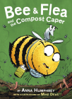 Bee & Flea and the Compost Caper Cover Image