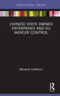 Chinese State Owned Enterprises and EU Merger Control Cover Image