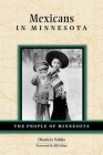 Mexicans in Minnesota (People of Minnesota) Cover Image