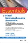 Essentials of School Neuropsychological Assessment (Essentials of Psychological Assessment) Cover Image