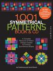 1001 Symmetrical Patterns Book and CD: A Complete Resource of Pattern Designs Created by Evolving Symmetrical Shapes Cover Image