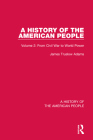 A History of the American People: Volume 2: From Civil War to World Power Cover Image