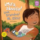 !Mira, abuela! Ni, Elisi! / Look, Grandma! (Storytelling Math) Cover Image
