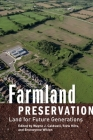 Farmland Preservation, 2nd Edition: Land for Future Generations Cover Image