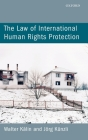 The Law of International Human Rights Protection Cover Image