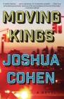 Moving Kings: A Novel Cover Image