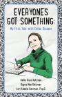 Everyone's Got Something: My First Year with Celiac Disease Cover Image
