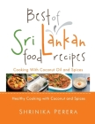 Best of Sri Lankan Food Recipes: Healthy Cooking with Coconut and Spices Cover Image