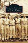 United States Army at Fort Knox Cover Image