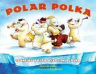 Polar Polka: Counting Polar Bears in Alaska (PAWS IV) Cover Image
