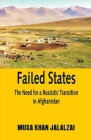 Failed States: The Need for a Realistic Transition in Afghanistan Cover Image