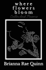 Where Flowers Bloom Cover Image