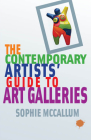 The Contemporary Artists' Guide to Art Galleries Cover Image