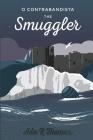 'O Contrabandista' The Smuggler Cover Image