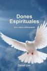 Dones Espirituales: Una vision refrescante Cover Image