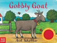 Gobbly Goat: A Farm Friends Sound Book Cover Image