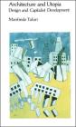 Architecture and Utopia: Design and Capitalist Development Cover Image