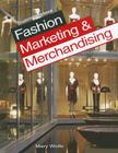 Fashion Marketing & Merchandising: Student Workbook Cover Image