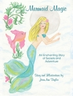 Mermaid Magic: An Enchanting Story of Secrets and Adventure Cover Image