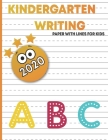 kindergart writing paper with lines for kids: handwriting practice blank paper for kids, handwriting practice books for kids 1st grade, blank handwrit Cover Image