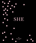Kate Spade New York: She: Muses, Visionaries and Madcap Heroines Cover Image