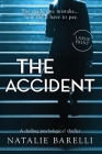 The Accident: A chilling psychological thriller Cover Image
