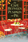 The Café Between Pumpkin and Pie Cover Image