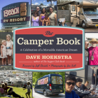 The Camper Book: A Celebration of a Moveable American Dream Cover Image