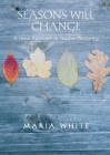 Seasons Will Change: A Taoist Approach to Teacher Wellbeing Cover Image