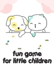 fun game for little children: Funny Animals Coloring Pages for Children, Preschool, Kindergarten age 3-5 Cover Image