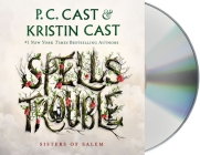Spells Trouble: Sisters of Salem Cover Image