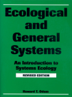 Ecological and General Systems: An Introduction to Systems Ecology, Revised Edition Cover Image