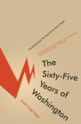 The Sixty-Five Years of Washington Cover Image