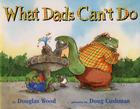 What Dads Can't Do Cover Image