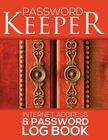 Password Keeper (Internet Address & Password Log Book) Cover Image